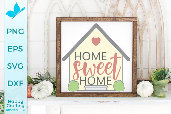 Home Sweet Home SVG DXF Cut File