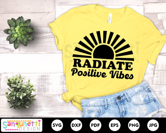 Radiate positive vibes svg, positivity svg, inspirational and movivational