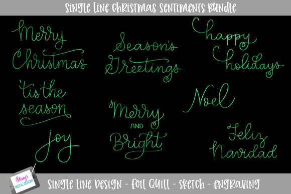 Single Line Christmas Sentiments - Foil quill / sketch