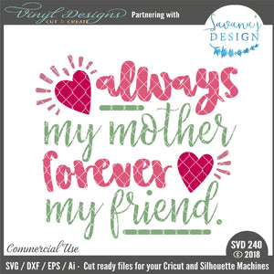 Always My Mother Forever My Friend Cut File
