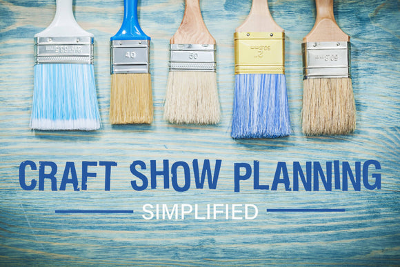 Craft Show Planning Simplified