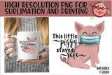 This Little Piggy Stayed Safe Sublimation Design