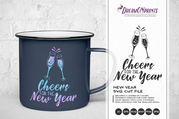 New Year SVG - Cheers for the New Year SVG