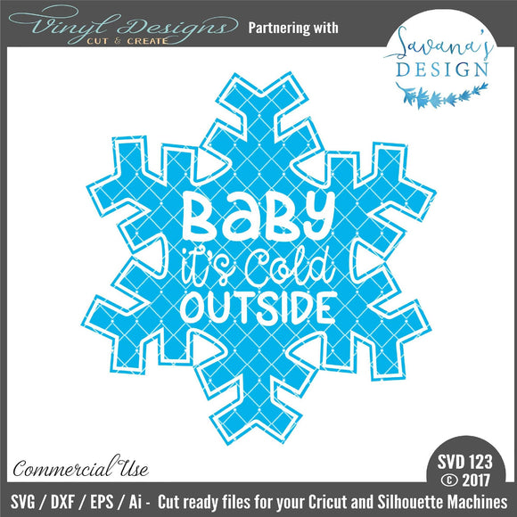 Baby Its Cold Outside Cut File