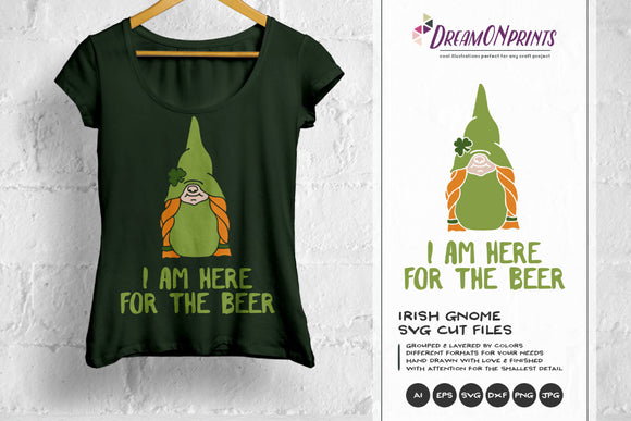 Irish Gnome SVG - I am Here for the Beer SVG