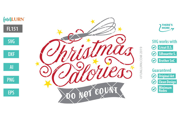 Christmas Calories Do not count Cut File