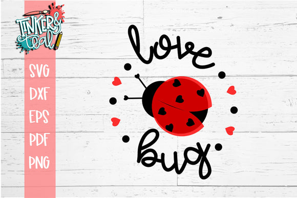 Love Bug Valentine SVG