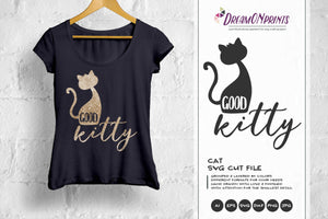 Cat SVG - Good Kitty SVG Cut Files