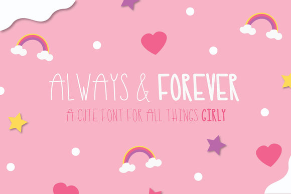 Always and Forever, Font