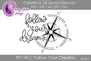 Follow Your Dreams SVG Cut File