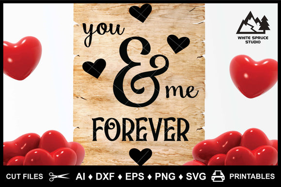 You & Me Forever AI DXF EPS PNG SVG Printable