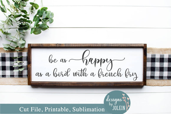 Be as happy as a bird