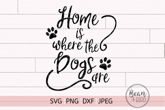 Home is Where the Dogs Are Pet Cut file