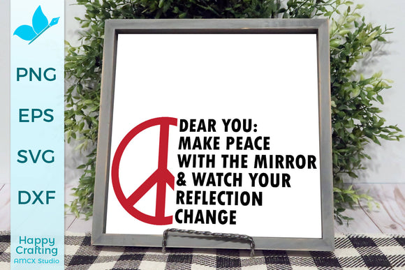 Dear you, make peace with the mirror