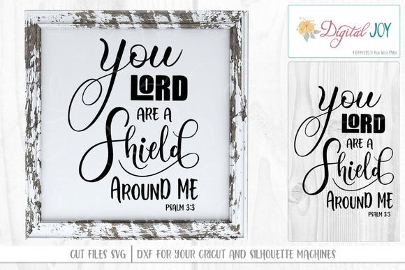You Lord are a Shield Around Me Psalm 3:3 Hand-Lettered SVG |DXF Cut File