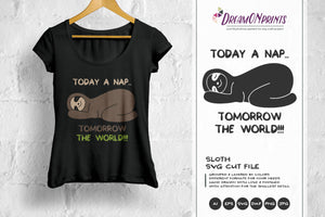 Sloth SVG - Today a Nap, Tomorrow the World