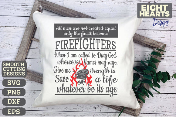Firefighter NOT created Equal - EMS Series - SVG|PNG|EPS|DXF - Cutting, Crafting, Printing, Sublimating, Iron on Transfer DIY