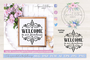 Welcome To Our Farmhouse SVG Cut File LL161D