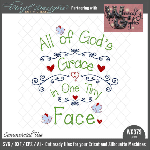 All God's Grace In One Tiny Face Cut File WG379