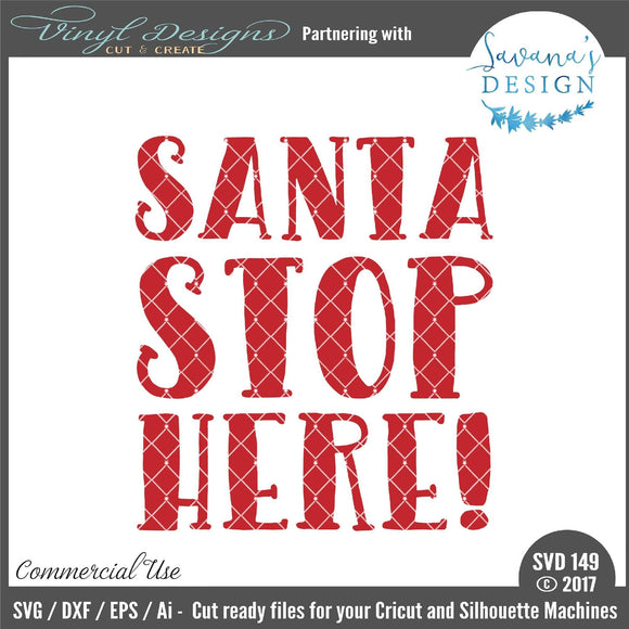 Santa Stop Here Cut File