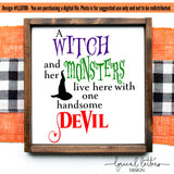 A Witch and Her Monsters Live Here With One Handsome Devil