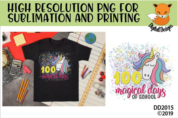 100 Magical Days Unicorn Sublimation PNG