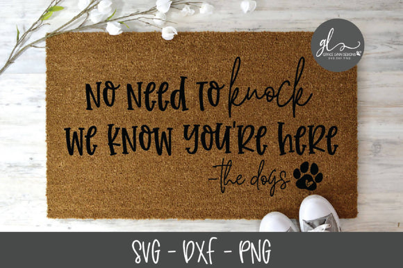 No Need To Knock Dogs - SVG Cut File