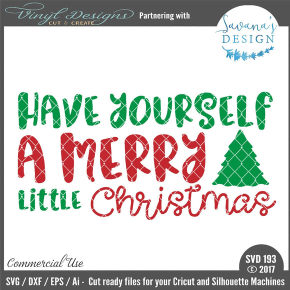 Have Yourself a Merry Little Christmas Cut File
