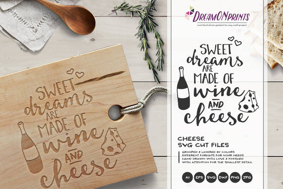 Wine & Cheese SVG Cut Files - Sweet Dreams SVG