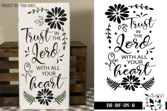 Trust in the Lord SVG Wood Sign design