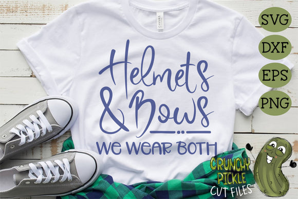 Helmets & Bows We Wear Both - Football Mom Cheer Dance Mom