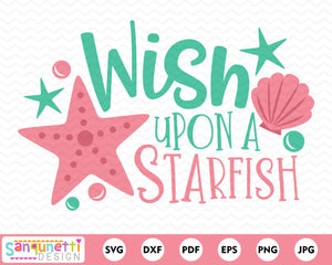 Wish upon a starfish svg, summer beach cutting file