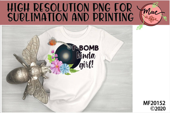 F-Bomb Kinda Girl Sublimation Design