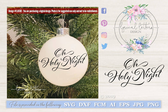 Oh Holy Night SVG Cut File LL050C