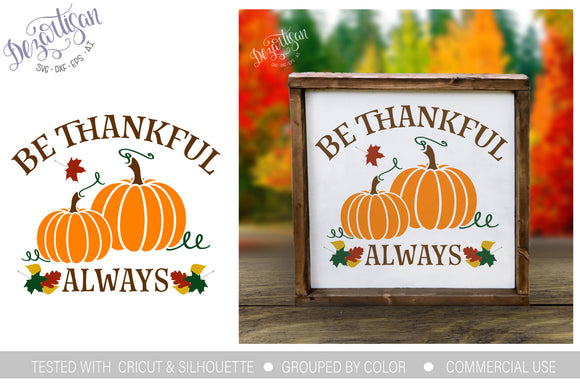 Be Thankful Always Pumpkins SVG Cut File