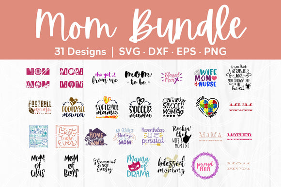 Mom Cut File Bundle