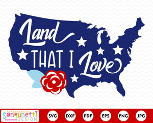 Land that I love SVG, USA patriotic cutting file