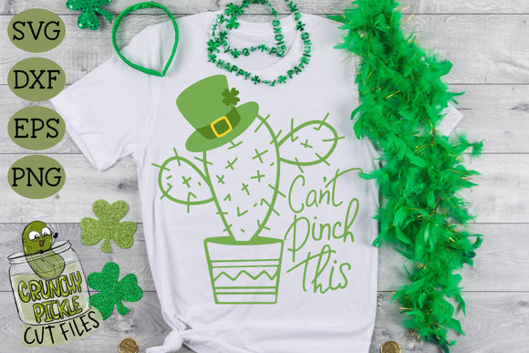 Can't Pinch This Cactus - St Patrick's Day SVG File