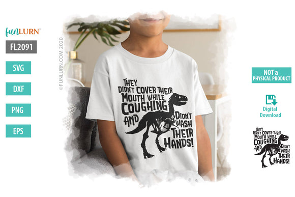 T-rex they didn't cover their mouth SVG Design