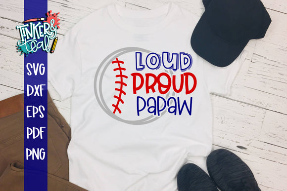Loud Proud Baseball Softball Papaw SVG