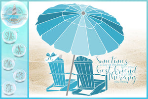 Day at Beach with Best Friend Therapy Quote SVG