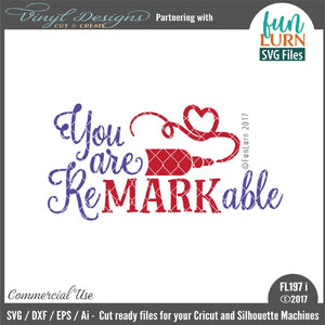 You are remarkable Cut File