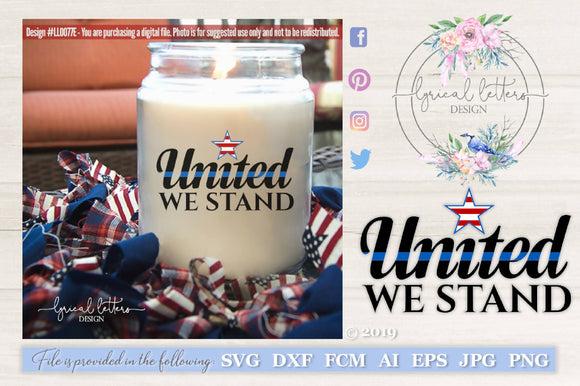 United We Stand Police Thin Blue Line