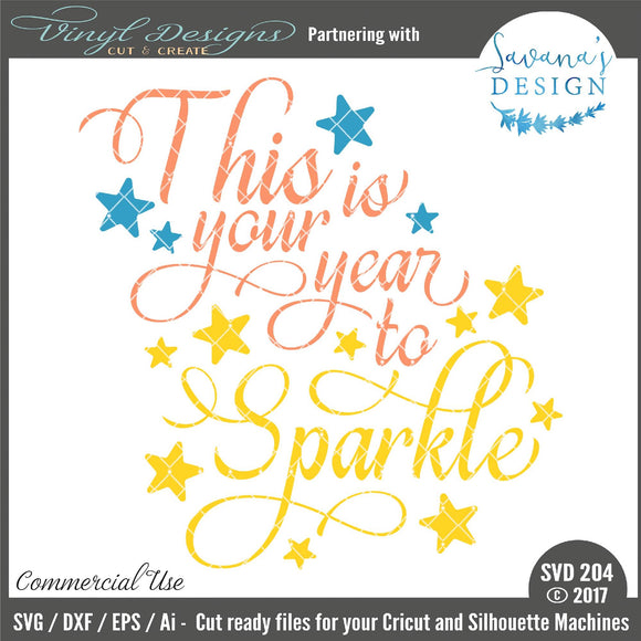This is Your Year to Sparkle Cut File