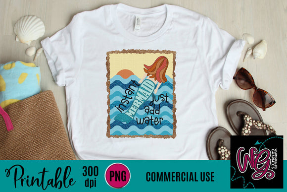Instant Mermaid Just Add Water Printable 300 dpi PNG WGP132