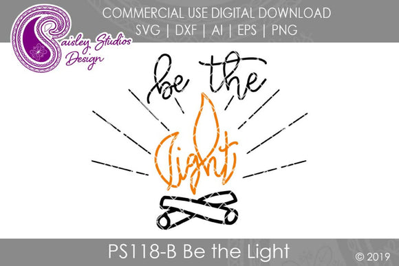 Be the Light SVG Cut File