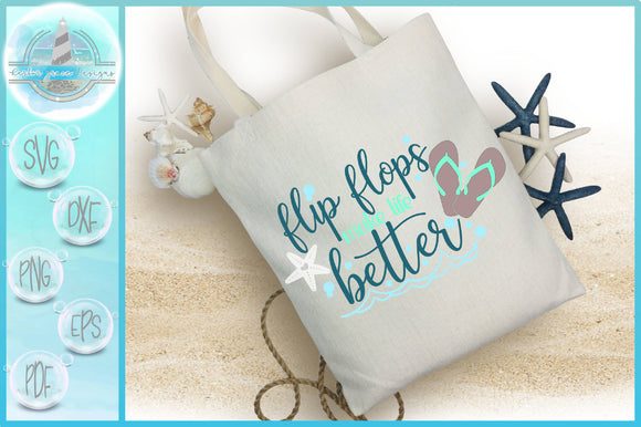 Flip Flops Make Life Better Quote SVG