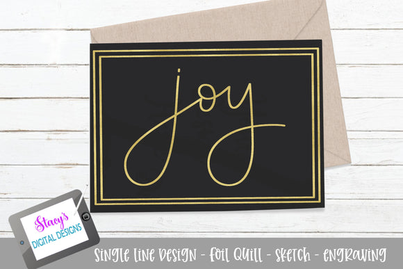 Joy SVG - Foil quill / sketch - Christmas SVG