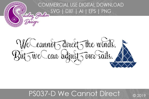 We Cannot Direct the Winds