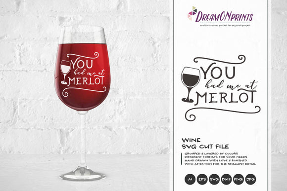 Wine SVG - You Had Me at Merlot